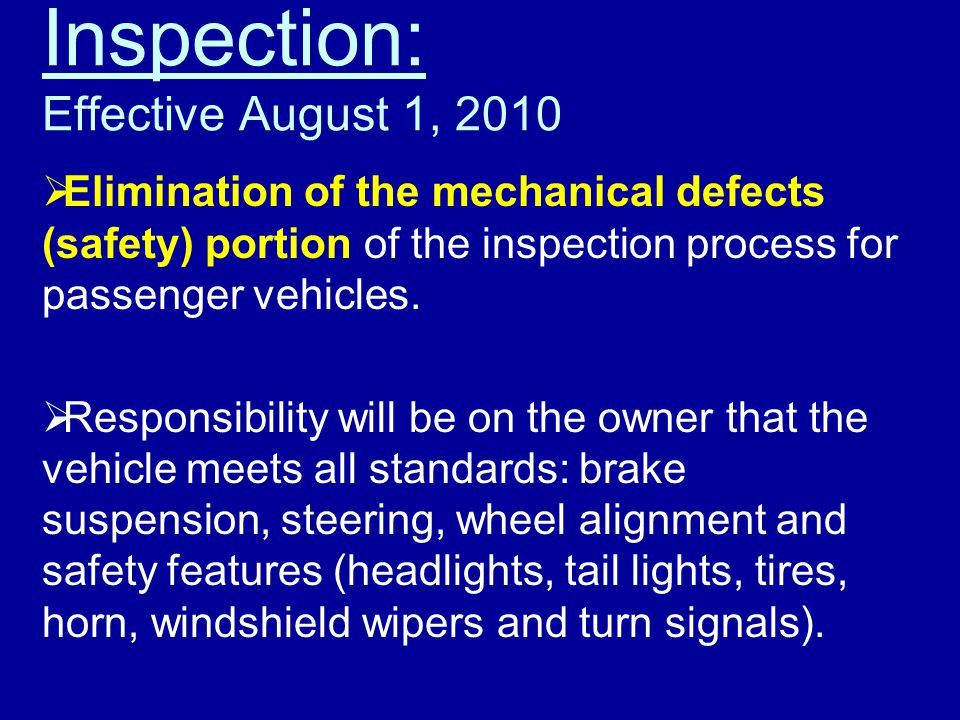 Inspection: Effective August 1, 2010