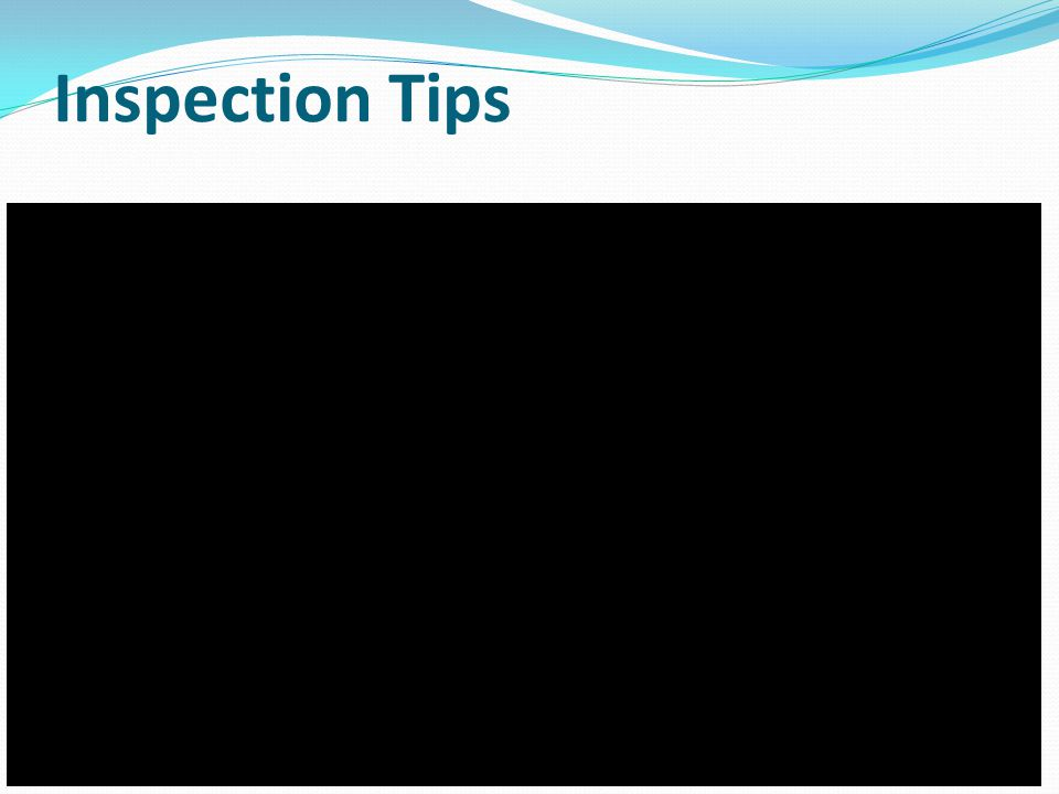 Inspection Tips