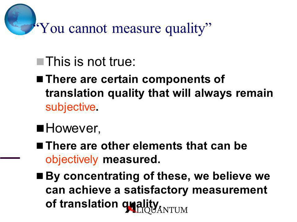 You cannot measure quality