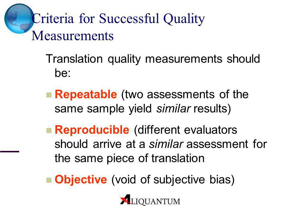 Criteria for Successful Quality Measurements