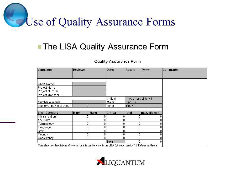 Use of Quality Assurance Forms