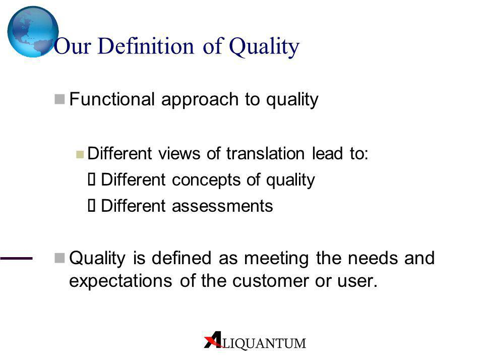 Our Definition of Quality