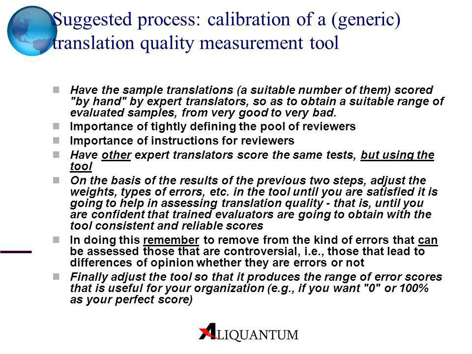 Suggested process: calibration of a (generic) translation quality measurement tool