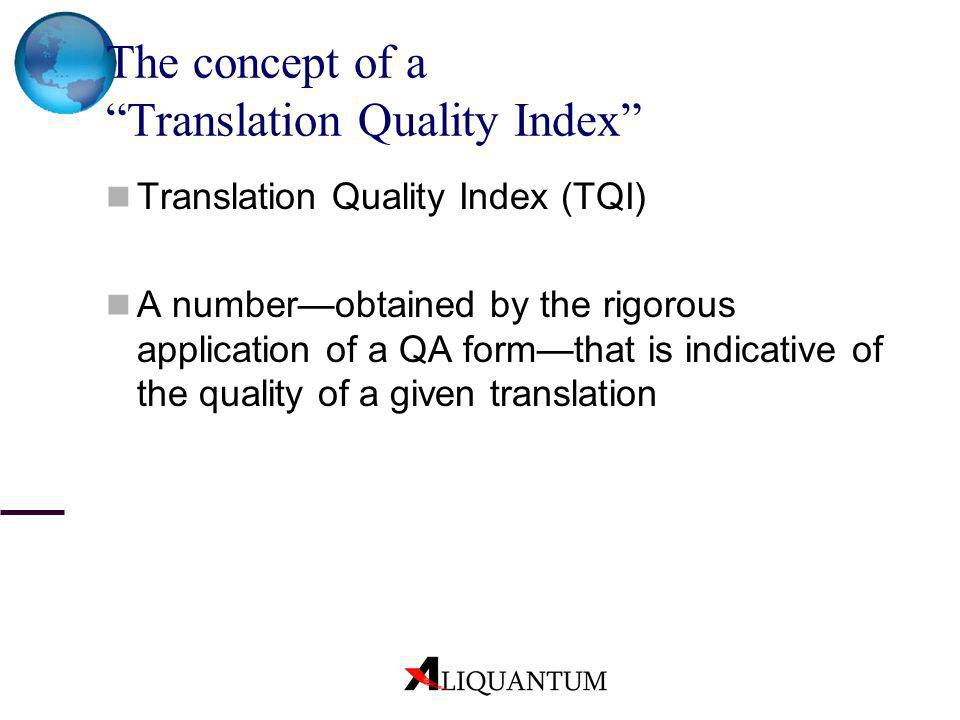 The concept of a Translation Quality Index