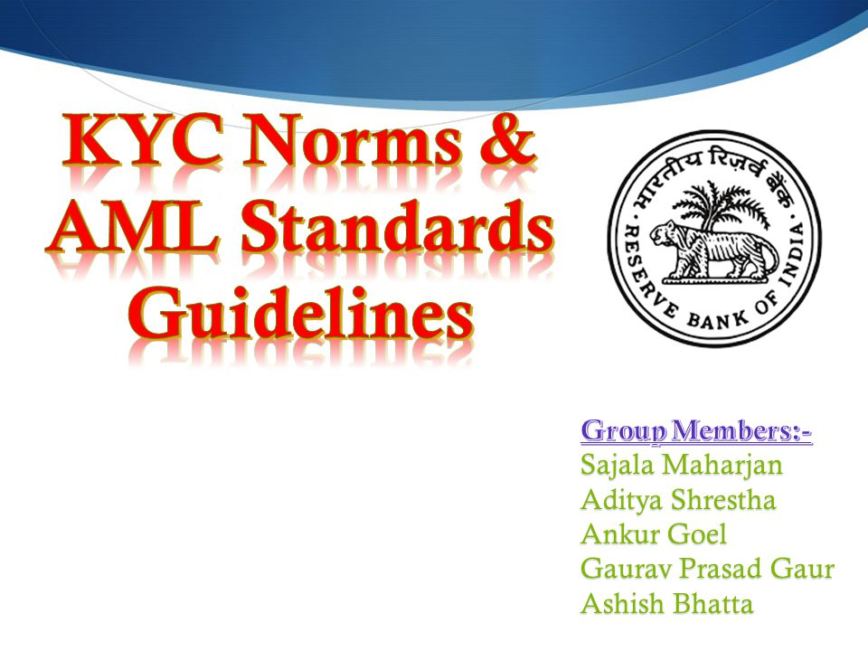 KYC Norms & AML Standards Guidelines