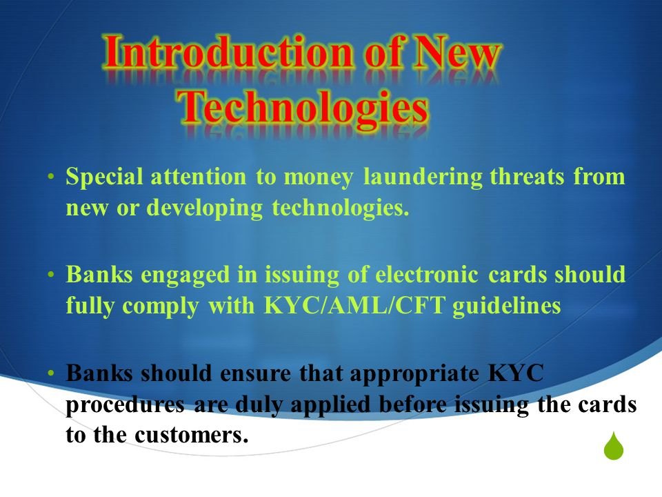 Introduction of New Technologies