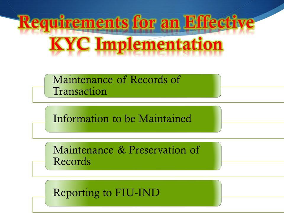 Requirements for an Effective KYC Implementation