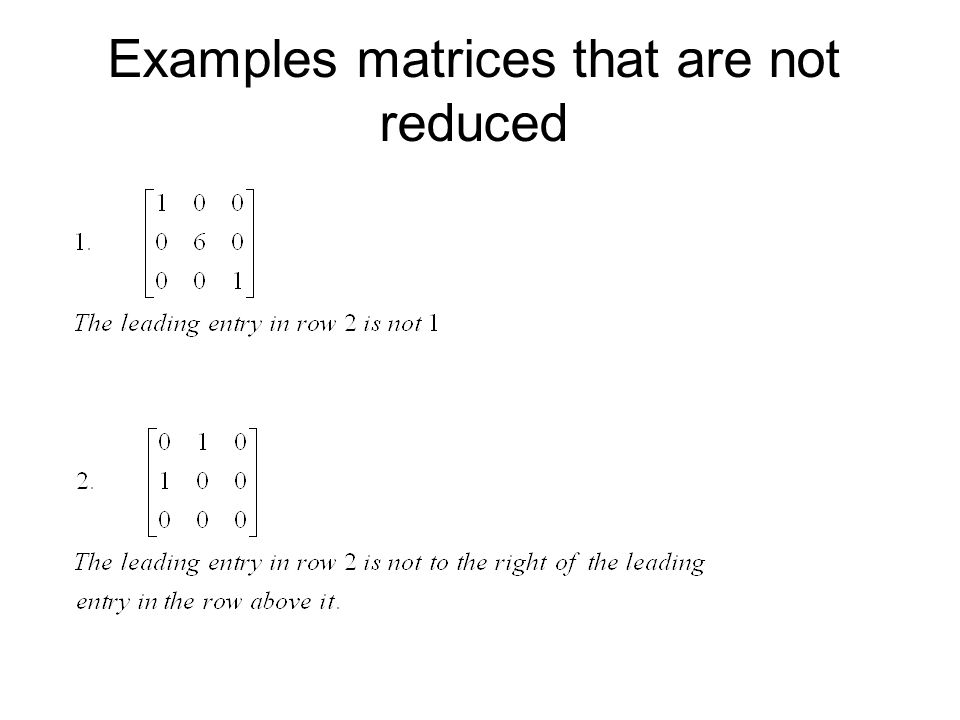 Examples matrices that are not reduced