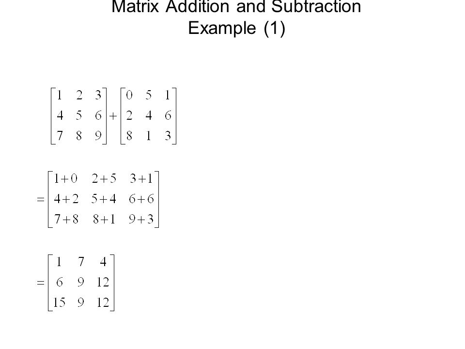 Matrix Addition and Subtraction Example (1)