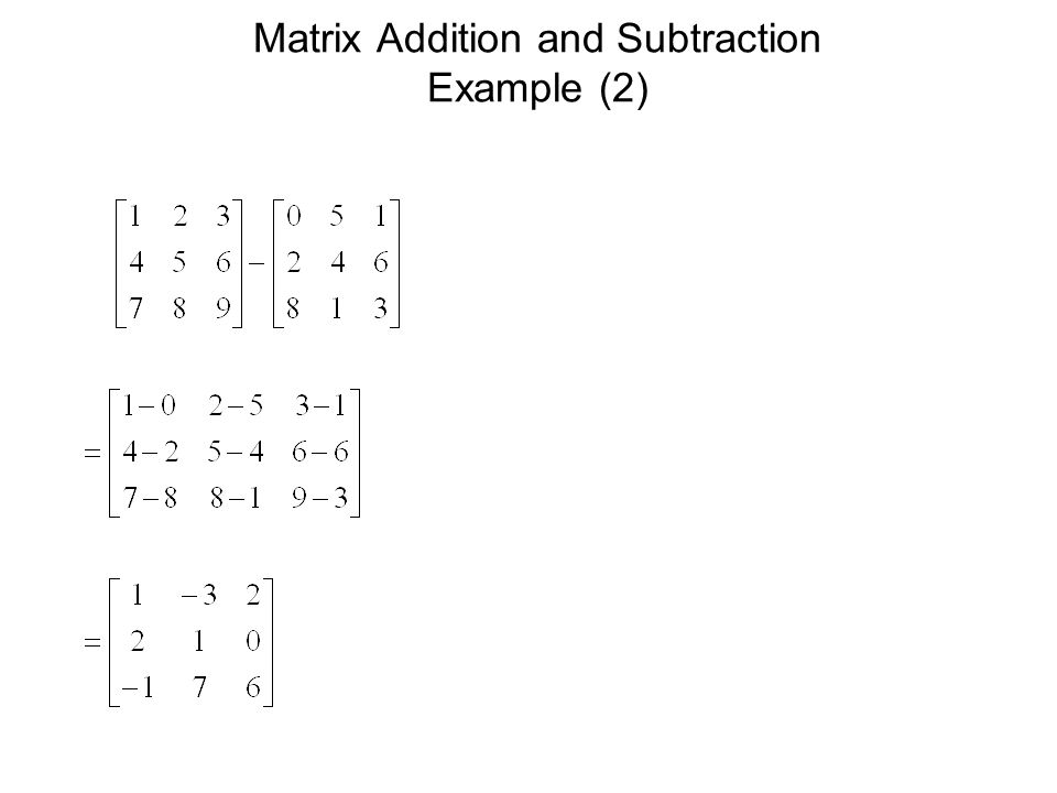 Matrix Addition and Subtraction Example (2)