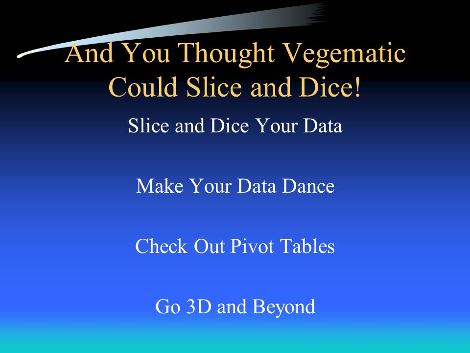 And You Thought Vegematic Could Slice and Dice!