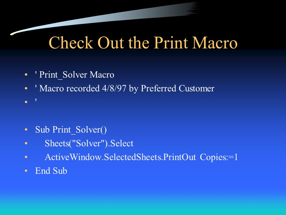 Check Out the Print Macro
