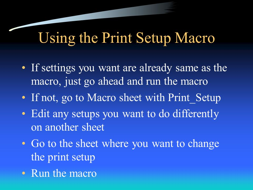 Using the Print Setup Macro