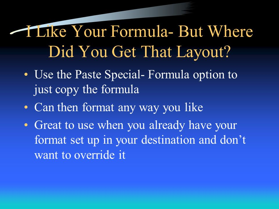 I Like Your Formula- But Where Did You Get That Layout