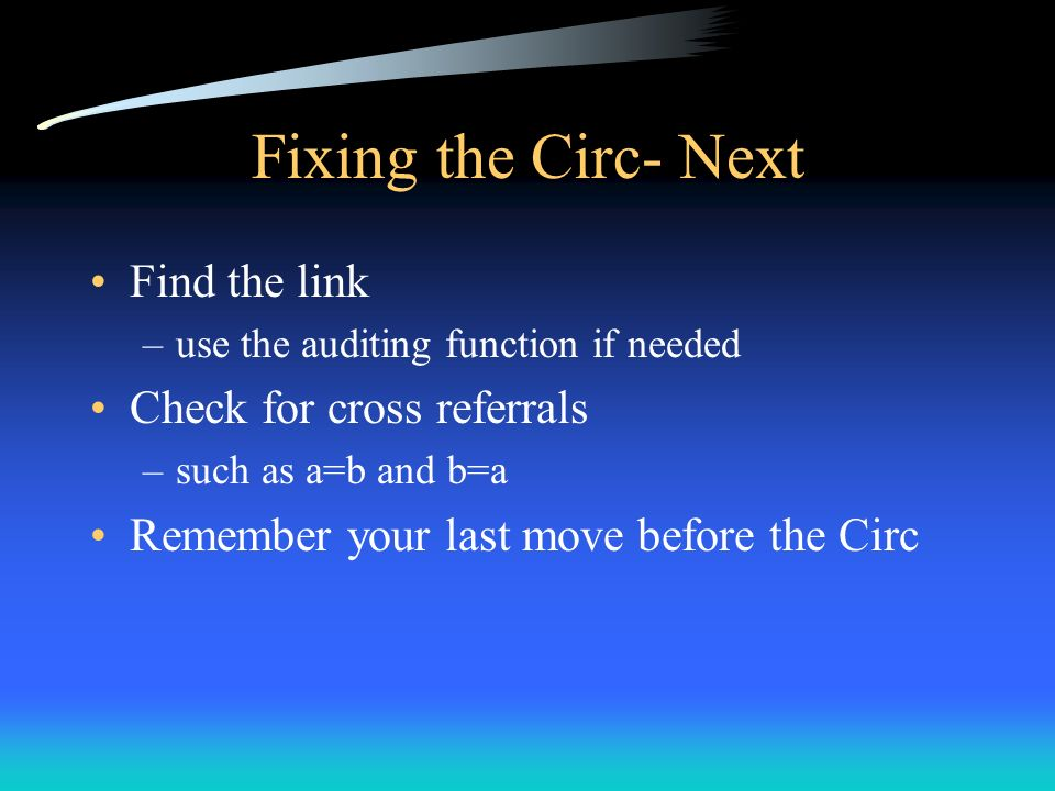 Fixing the Circ- Next Find the link Check for cross referrals