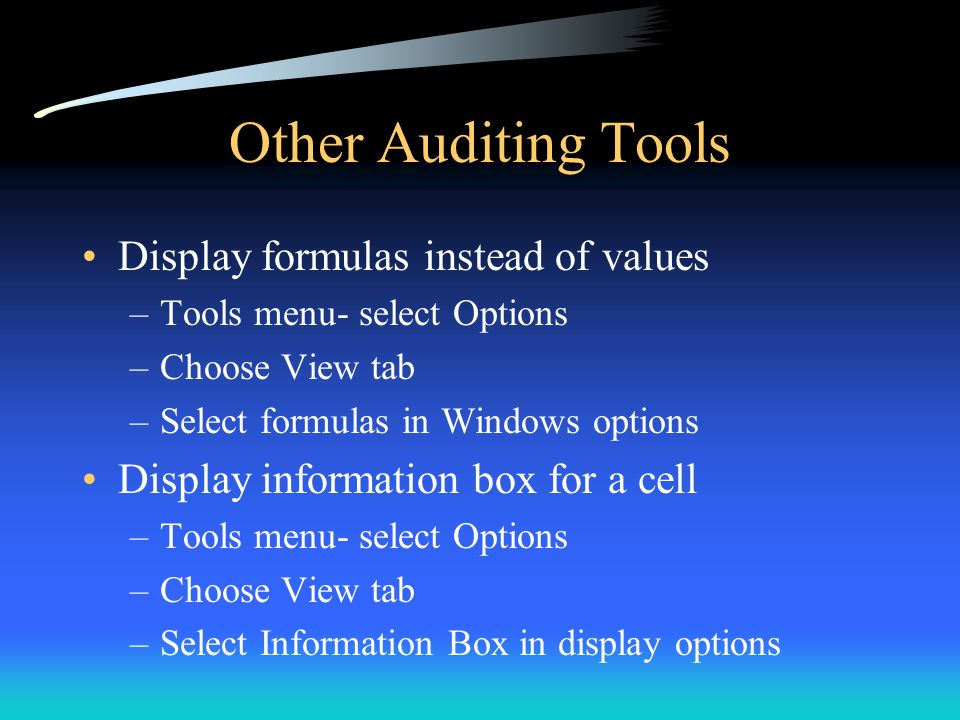 Other Auditing Tools Display formulas instead of values