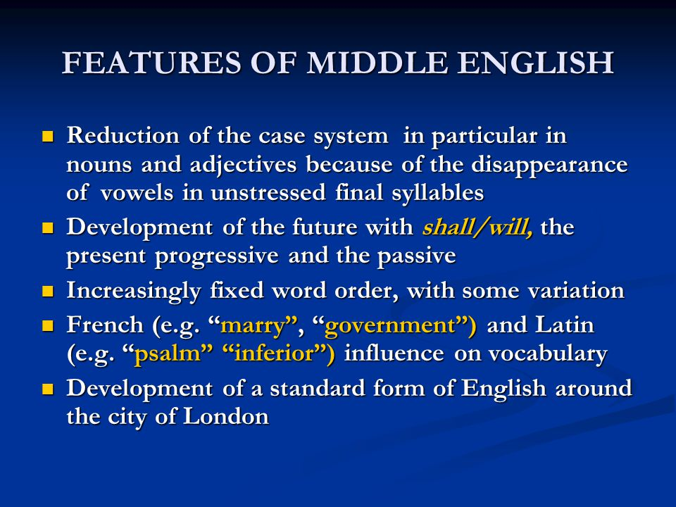 features of middle english