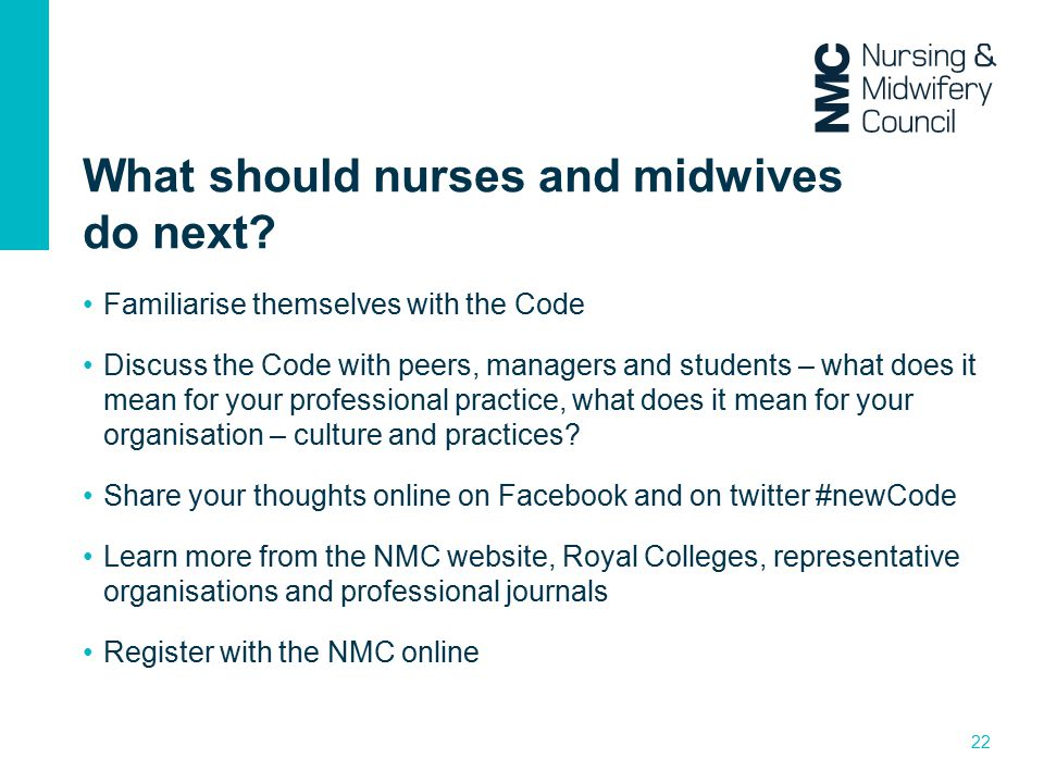 What should nurses and midwives do next