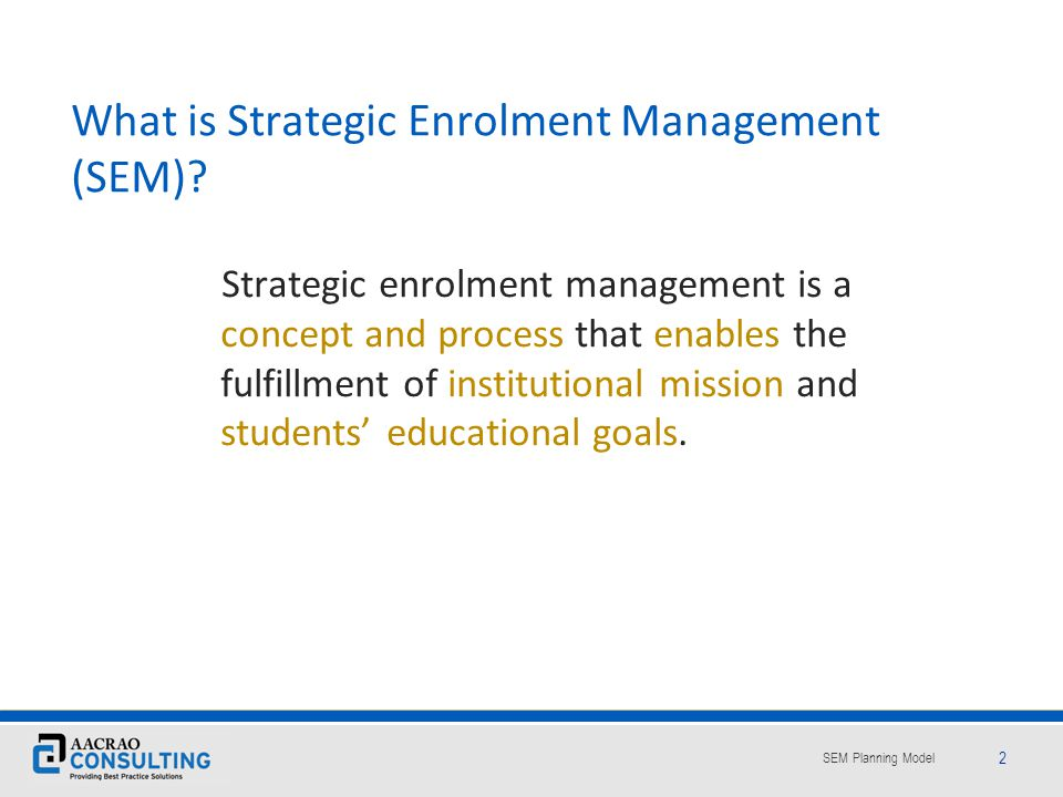 What is Strategic Enrolment Management (SEM)