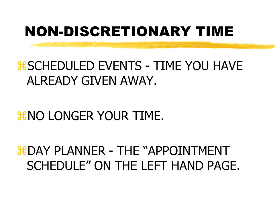 what is discretionary time