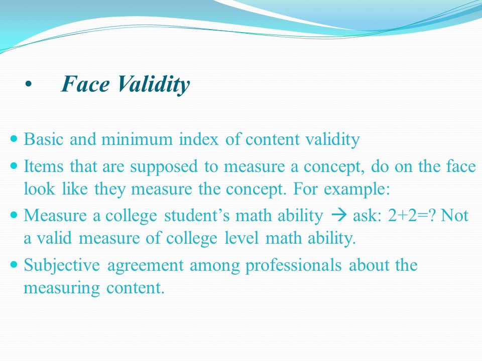 Face Validity Basic and minimum index of content validity