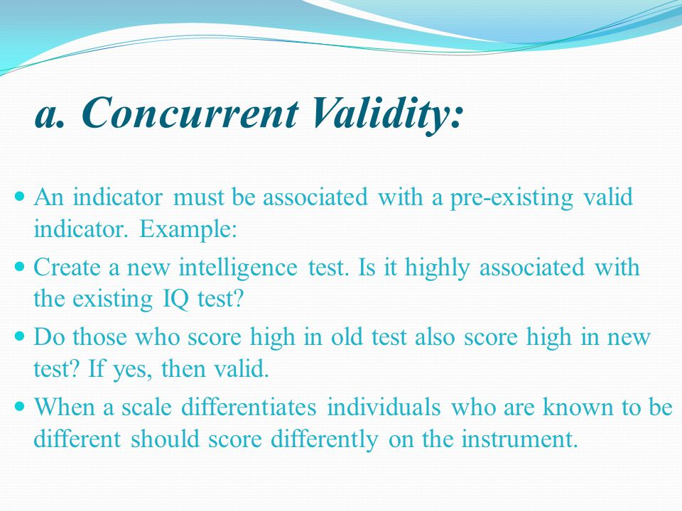 a. Concurrent Validity: