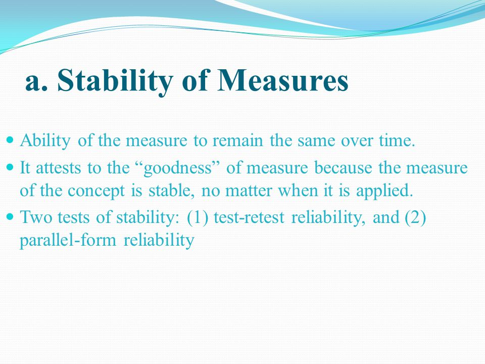 a. Stability of Measures