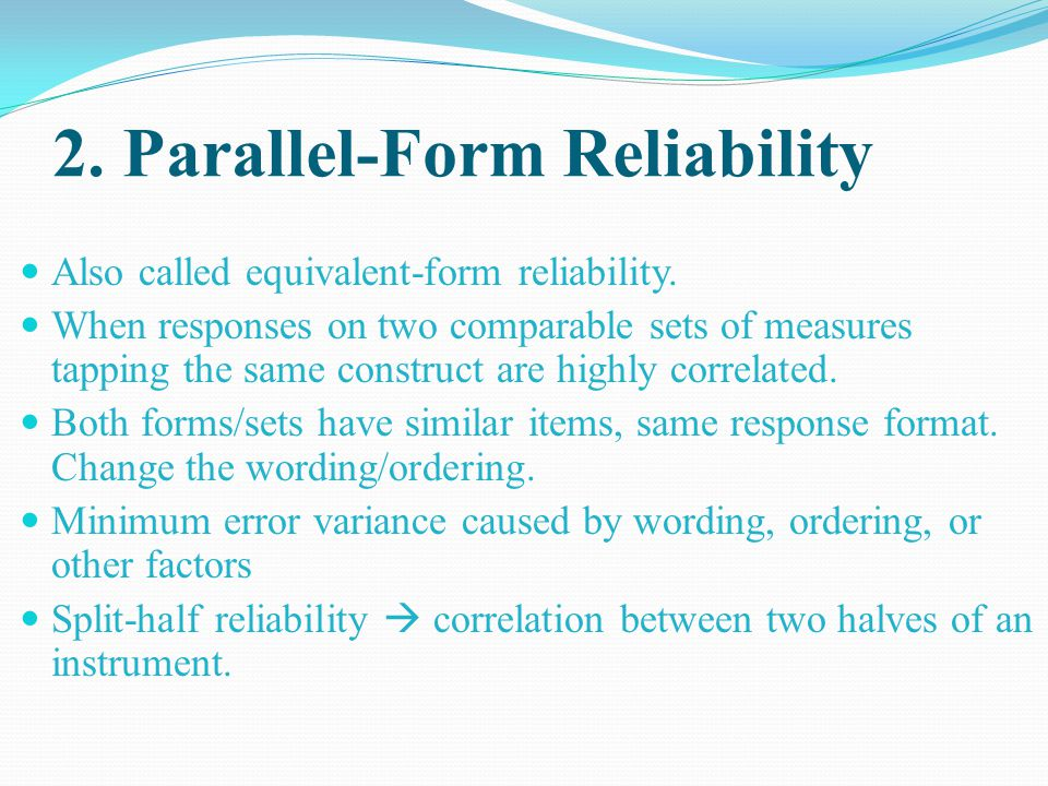 2. Parallel-Form Reliability