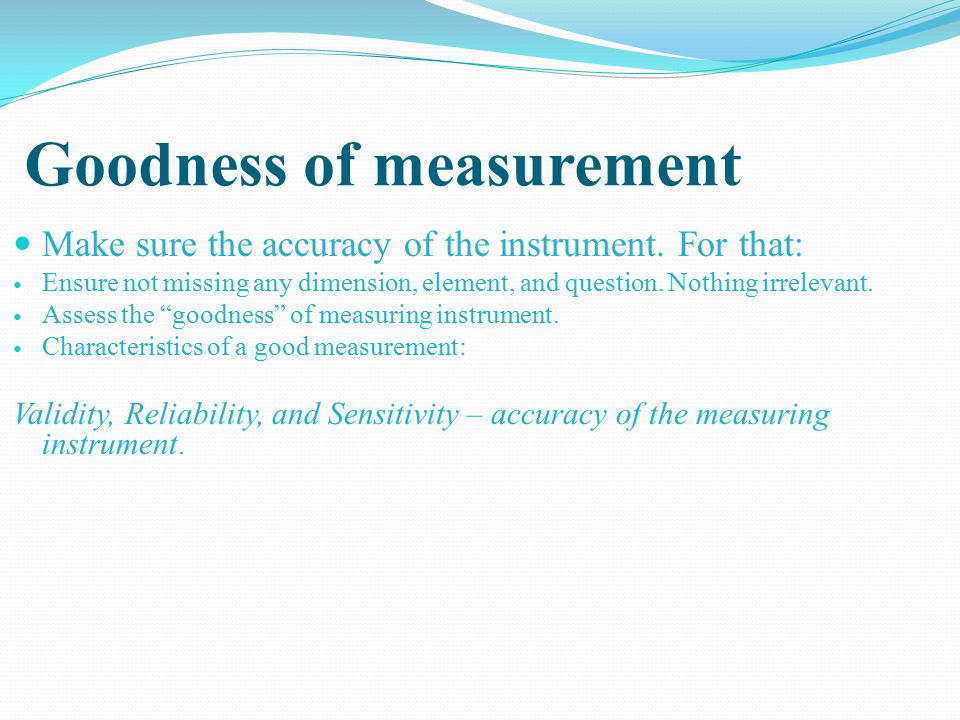 Goodness of measurement
