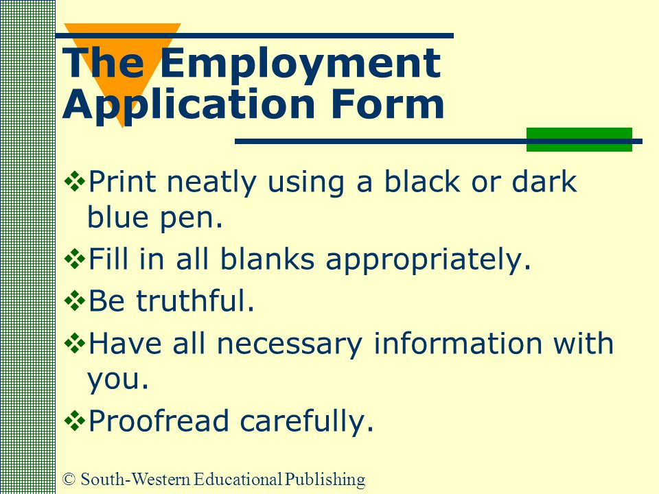 The Employment Application Form