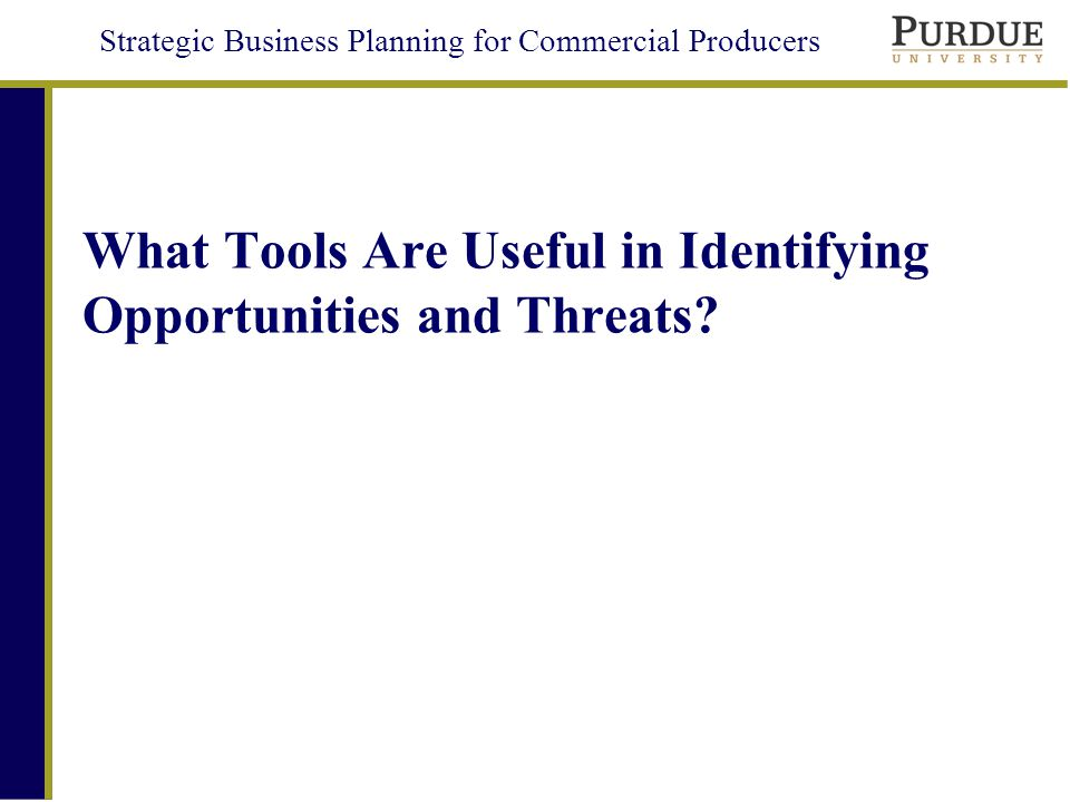 What Tools Are Useful in Identifying Opportunities and Threats
