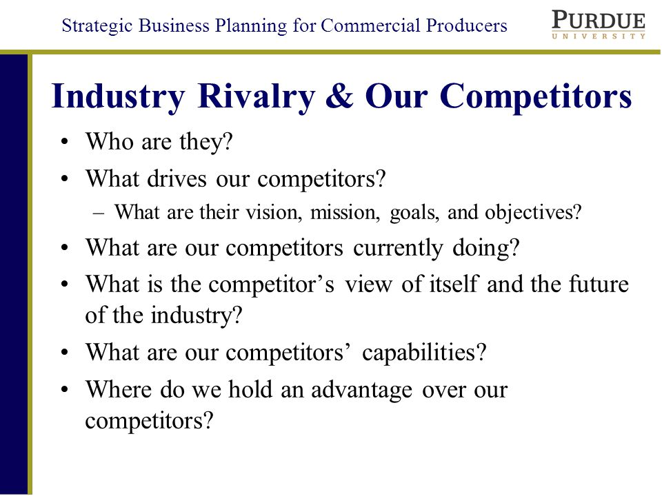Industry Rivalry & Our Competitors