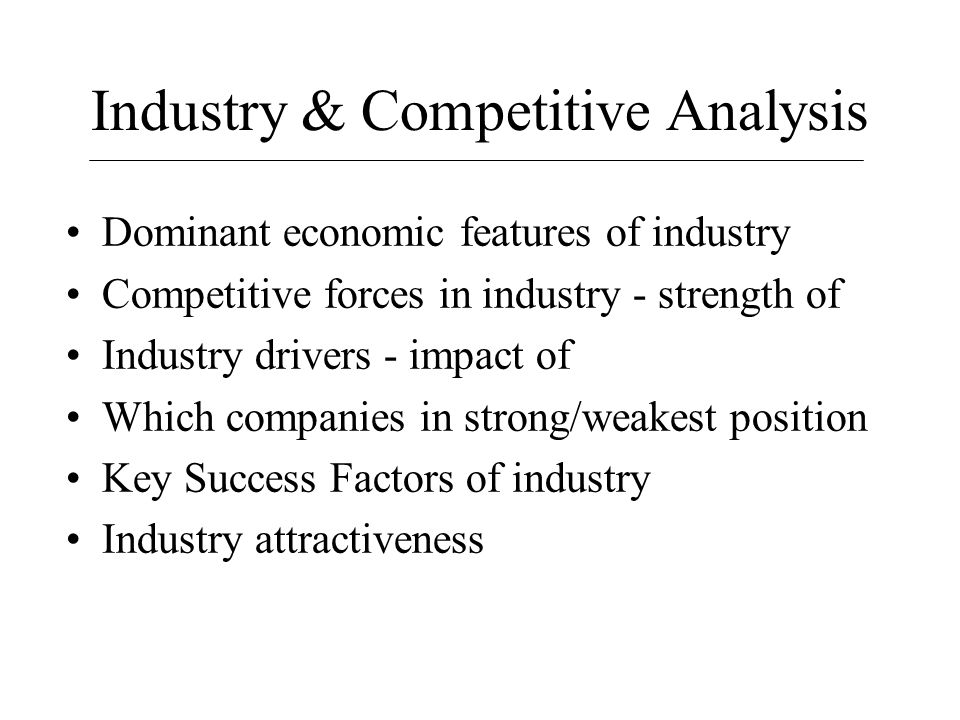 Industry & Competitive Analysis - ppt download