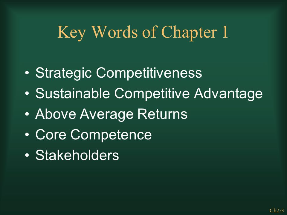 Key Words of Chapter 1 Strategic Competitiveness