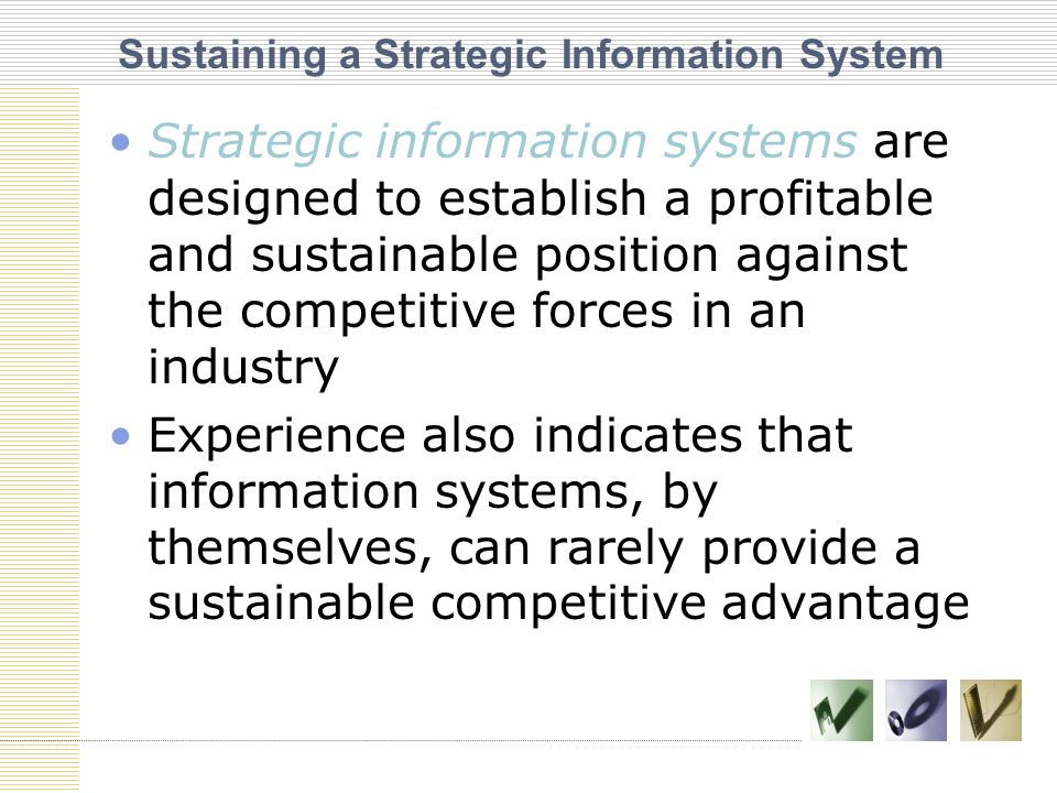 Sustaining a Strategic Information System