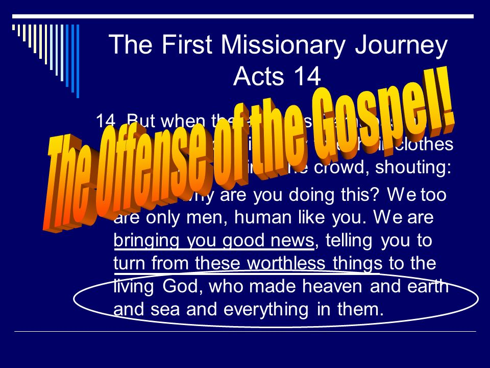 The First Missionary Journey Acts 14