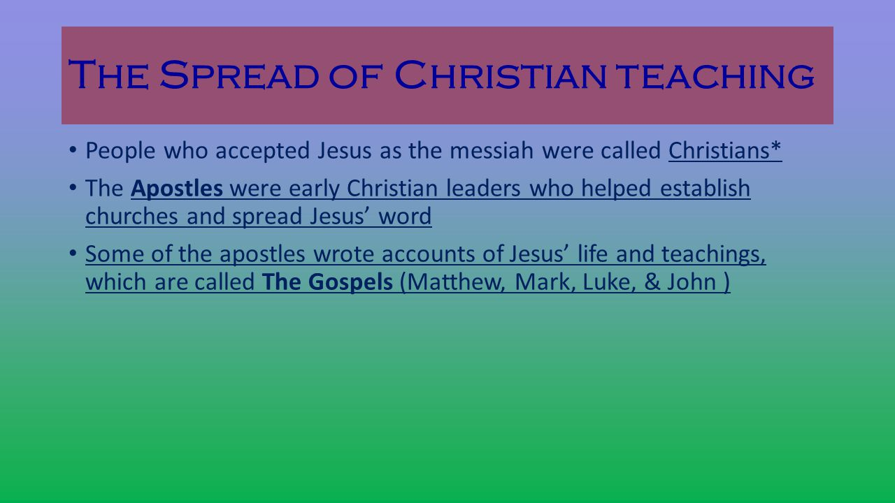 The Spread of Christian teaching