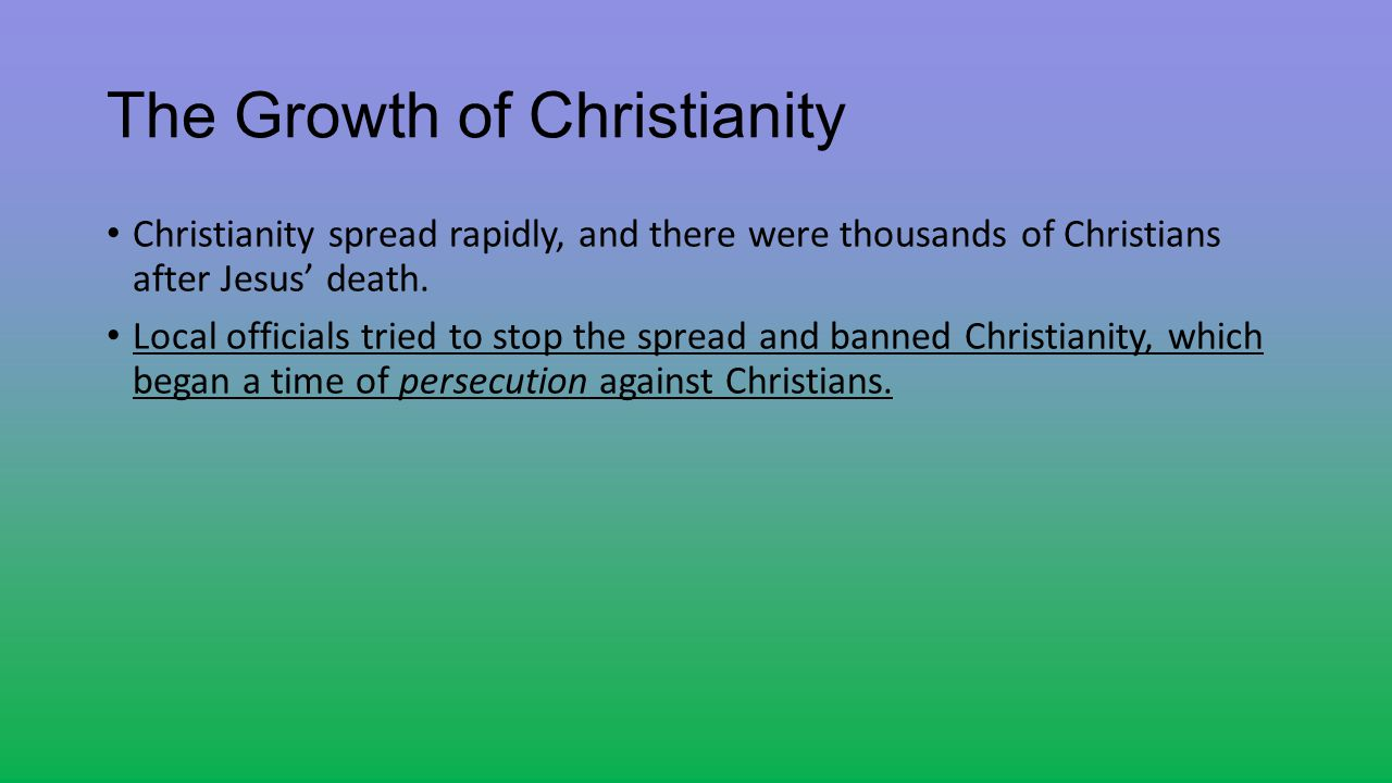The Growth of Christianity