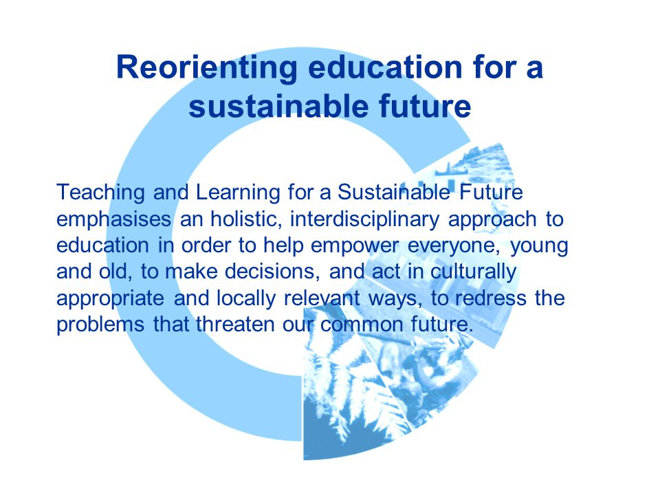 Reorienting education for a sustainable future