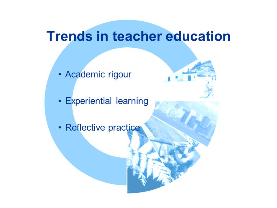 Trends in teacher education