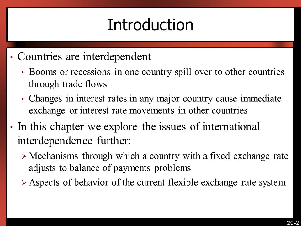 Introduction Countries are interdependent