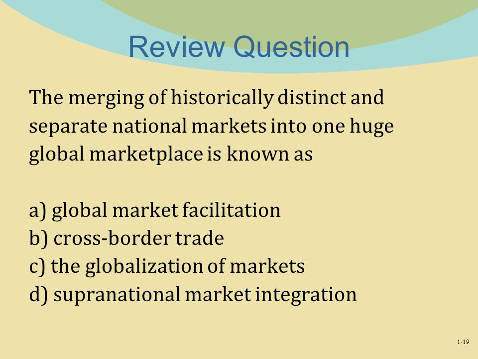Review Question The merging of historically distinct and