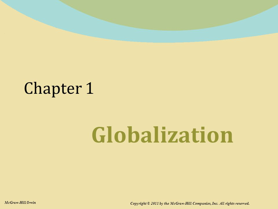 Globalization Chapter 1 Chapter 1: Globalization McGraw-Hill/Irwin
