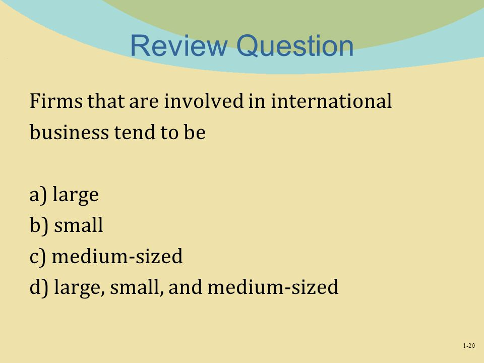 Review Question Firms that are involved in international