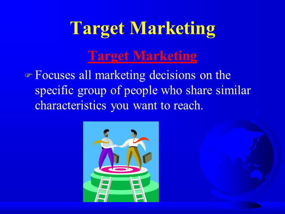 Target Marketing Target Marketing