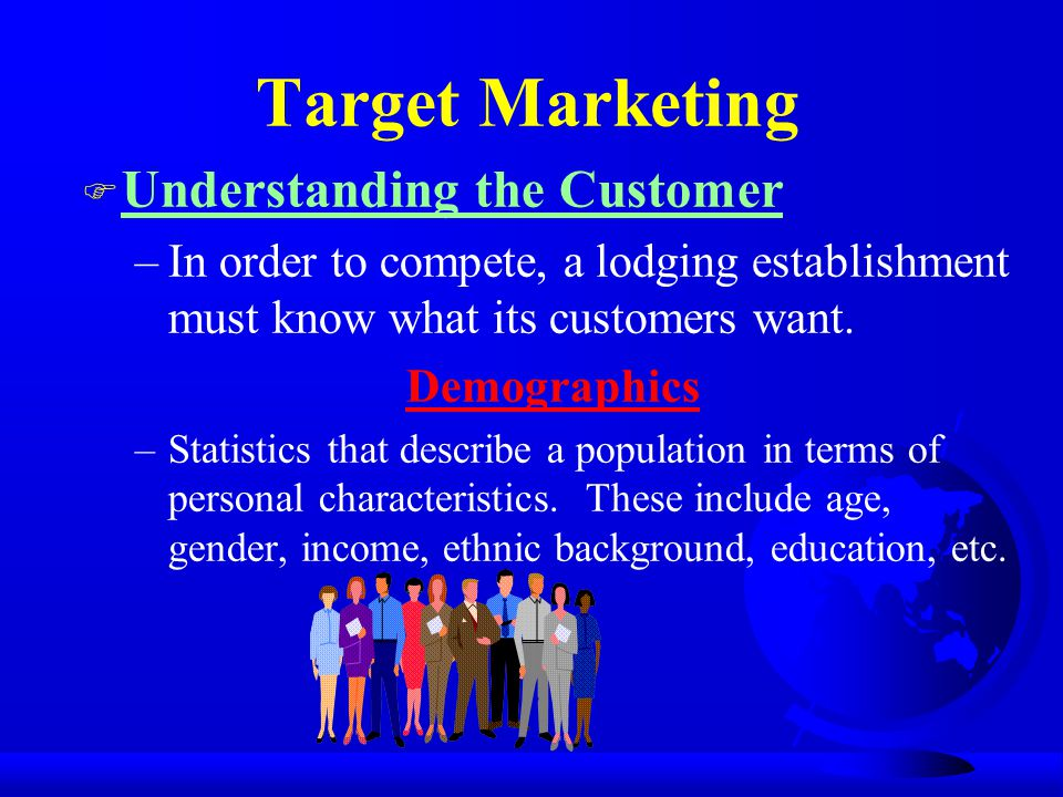 Target Marketing Understanding the Customer