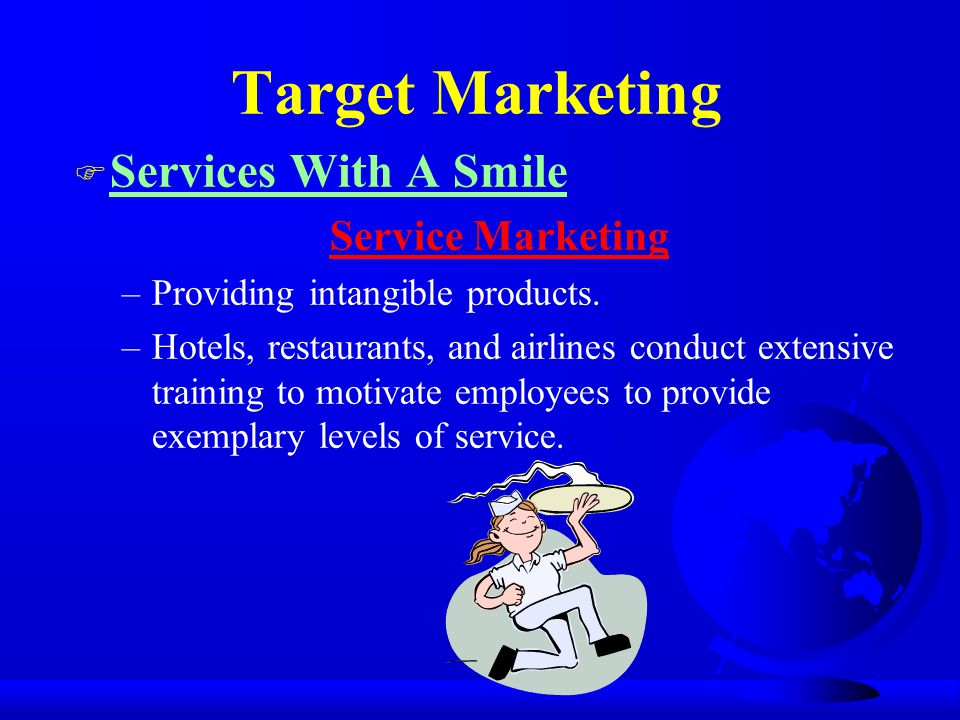 Target Marketing Services With A Smile Service Marketing