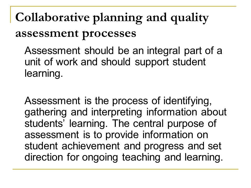Collaborative planning and quality assessment processes