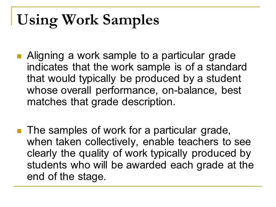 Using Work Samples
