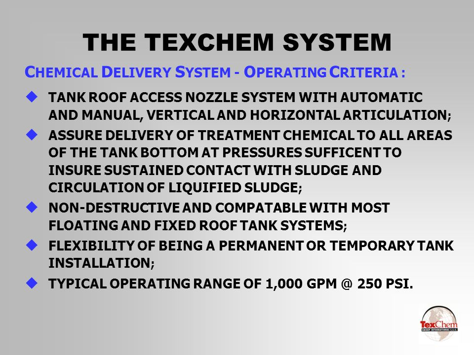 THE TEXCHEM SYSTEM CHEMICAL DELIVERY SYSTEM - OPERATING CRITERIA :